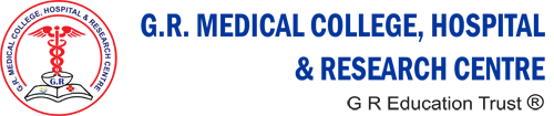 GR Medical College Hospital and Research Centre